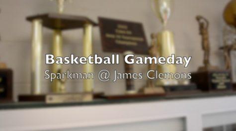 Basketball Gameday: Sparkman vs. James Clemens