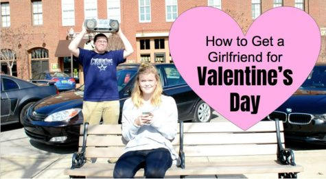 How To Get A Girlfriend For Valentine's Day